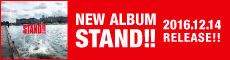 NEW ALBUM『STAND!!』SPECIAL SITE
